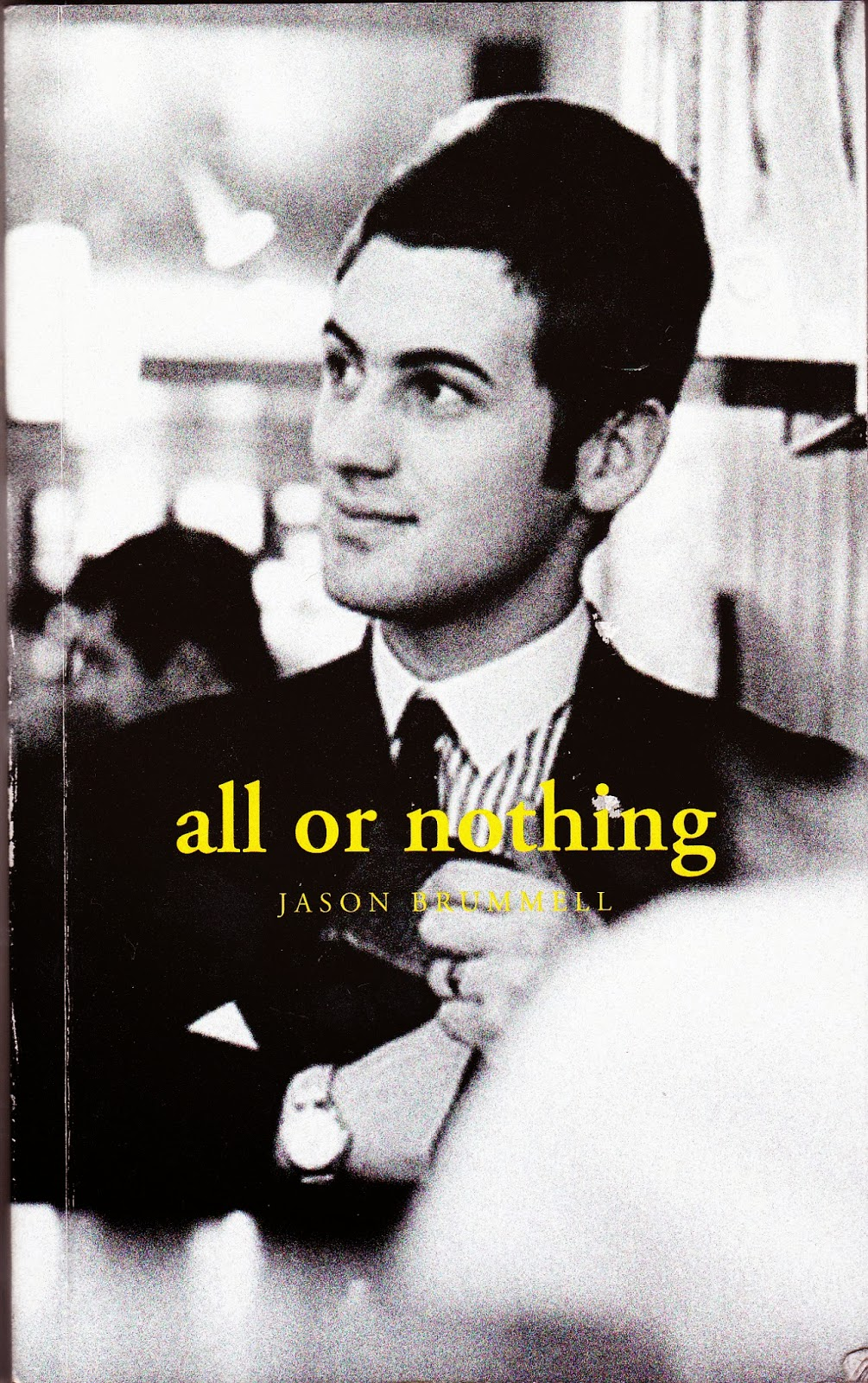 All or Nothing Jason Brummell House of Suave